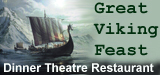 The Great Viking Feast Dinner Theatre (Leifsburdir)
